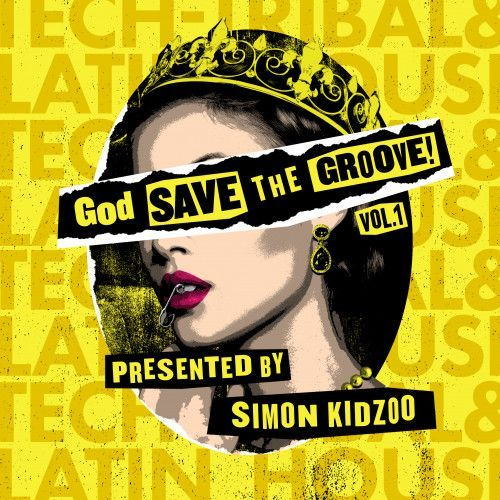 God Save The Groove Vol. 1 (Presented by Simon Kidzoo)